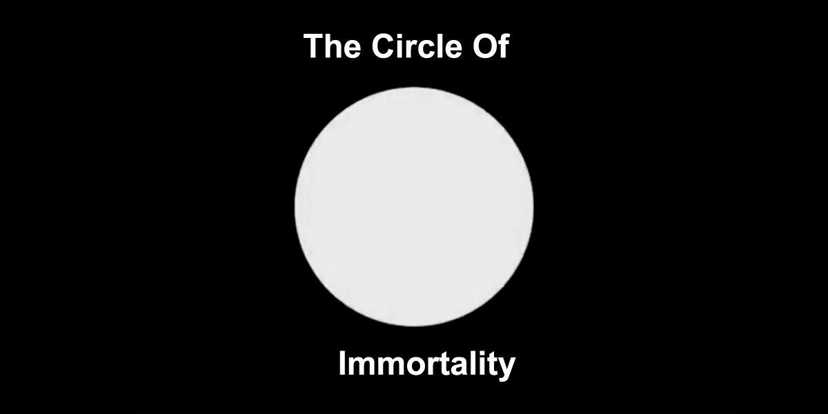 circle-immortality