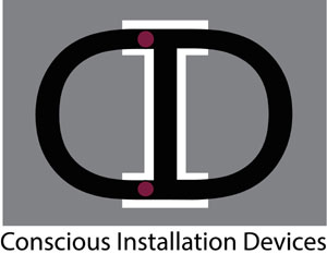 CONSCIOUS INSTALLATION DEVICES